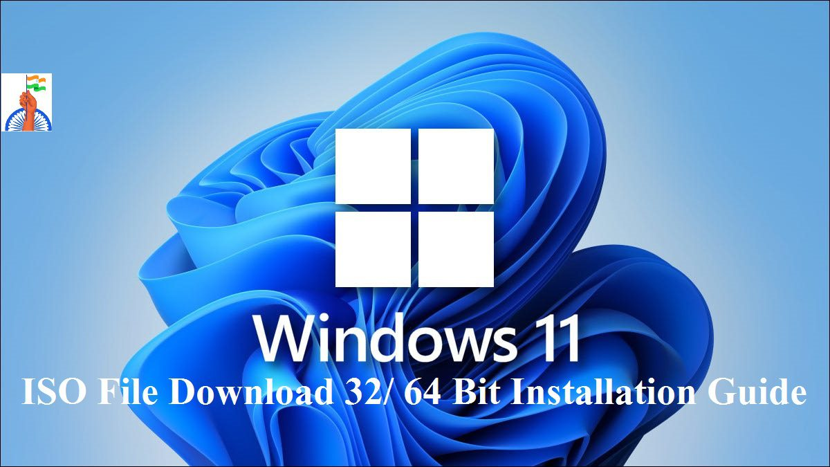 windows 11 ISO File Download 32/ 64 Bit Install Fully Activated Version